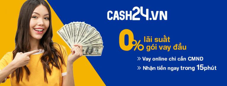 Vay tiền Cash24 với hạn mức cao đến 15 triệu đồng trong 12 tuần.