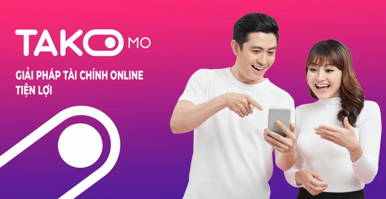 Takomo – Hỗ trợ vay tín chấp đơn giản trên di động, tối đa đến 10 triệu duyệt sau 15′
